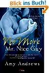 No More Mr. Nice Guy (Entangled Brazen)