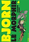 Bjorn le Morphir, Tome 4 : Les Armées du roi