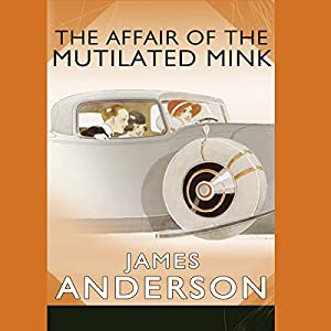 The Affair of the Mutilated Mink Audiobook