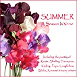 Summer - A Season in Verse | John Keats,Alexander Pope,William Blake,Christina Rossetti