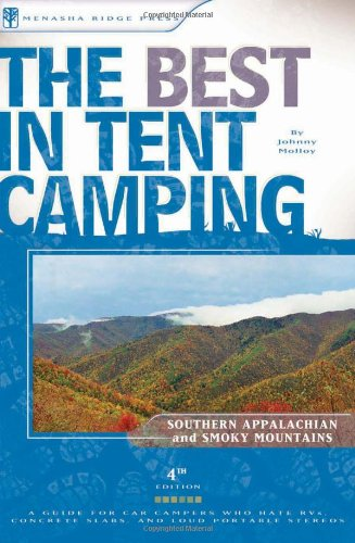The Best in Tent Camping: The Smokies and The Southern Appalachian Mountains, 4th Edition Picture
