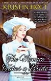 Kristin Holt The Menace Takes a Bride: a sweet historical mail-order bride romance: 1 (The Husband-Maker Trilogy)