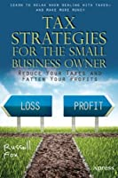 Tax Strategies for the Small Business Owner Front Cover