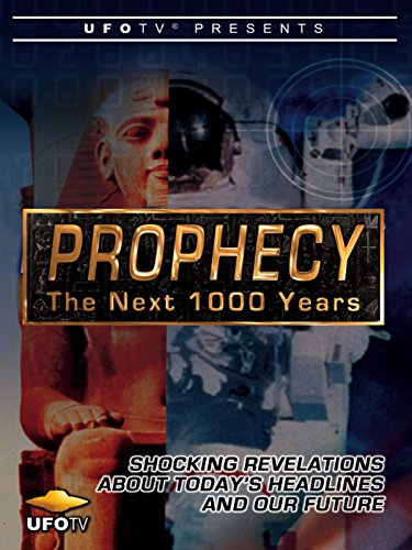 UFOTV Presents Prophecy