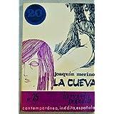 Joaquín Merino: LA CUEVA (Madrid, 1966) 1ª edición dedicada por el autor.