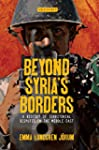 Beyond Syria's Borders: A History of...