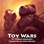 Toy Wars | Thomas Gondolfi