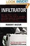 The Infiltrator: My Secret Life Insid...