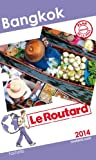 img - for Le Routard Bangkok 2014 book / textbook / text book