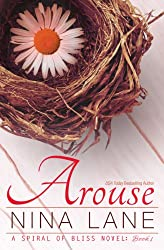 Arouse: A Spiral of Bliss Novel (Book One) (English Edition)