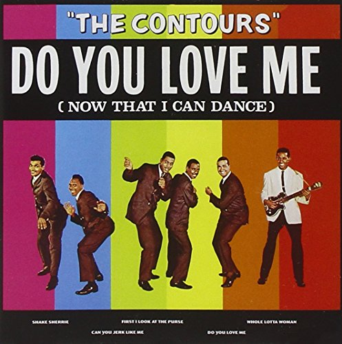 The Contours - Do You Love Me (Now That I Can Dance) (2014) [FLAC] Download