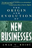 The Origin and Evolution of New Businesses (0195170318) by Amar V. Bhide
