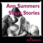 Ann Summers Short Story Collection, Includes: Down and Dirty, Good Vibrations, Car-ma Sutra, Tough Love and Fruity Fun | Ann Summers