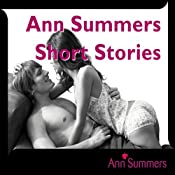 Ann Summers Short Story Collection, Includes: Down and Dirty, Good Vibrations, Car-ma Sutra, Tough Love and Fruity Fun | [Ann Summers]
