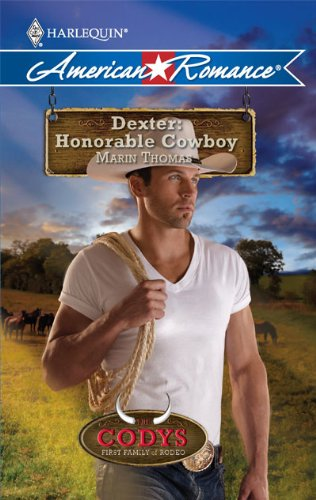 Image of Dexter: Honorable Cowboy (Harlequin American Romance) (Codys: First Family of Rodeo)