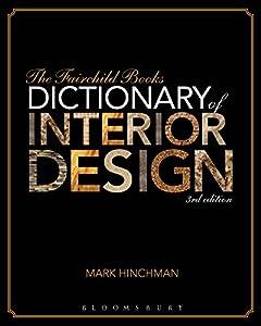 The Fairchild Books Dictionary of Interior Design from Fairchild Books