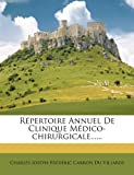 img - for R pertoire Annuel De Clinique M dico-chirurgicale...... (French Edition) book / textbook / text book