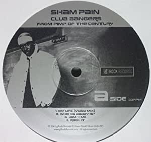Sham Pain - Club Bangers From Pimp Of The Century