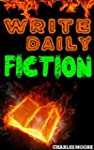 Write Daily Fiction: How to Write a S...
