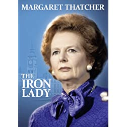 Margaret Thatcher - The Iron Lady