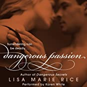 Dangerous Passion | [Lisa Marie Rice]