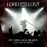 We Give Our Hearts (Live) (Deluxe Edt.)