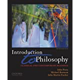 Introduction to Philosophy: Classical and Contemporary Readings ~ John Perry