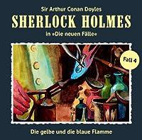Die gelbe und die blaue Flamme (Sherlock Holmes - Die neuen Fälle 4) Hörbuch