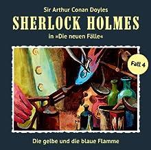 Die gelbe und die blaue Flamme (Sherlock Holmes - Die neuen Fälle 4) Hörspiel von Andreas Masuth Gesprochen von: Christian Rode, Peter Groeger