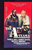 A-Team 3: When You Comin' Back, Range Rider?