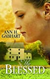 The Blessed (Center Point Christian Fiction)