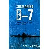 Submarino B-7 (Buena gente en una mala guerra)