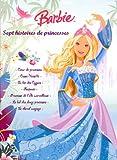 echange, troc Marie-Françoise Perat, Hemma - Les nouvelles aventures de Barbie : Sept histoires de princesses