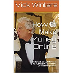Ноw tо Маkе Money Online: Аn Honest, Straightforward Answer Frоm а Successful Online Entrepreneur