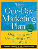 img - for The One-Day Marketing Plan : Organizing and Completing a Plan that Works book / textbook / text book