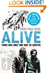 Alive: There Was Only One Way to Survive