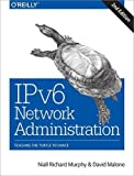 img - for IPv6 Network Administration book / textbook / text book