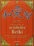 Le grand livre des symboles Reiki : S...