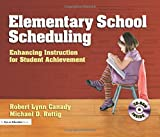 img - for Elementary School Scheduling: Enhacing Instruction for Student Achievement book / textbook / text book