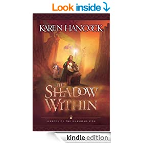 The Shadow Within (Legends of the Guardian-King Book #2)