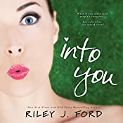 Into You | [Riley J. Ford]
