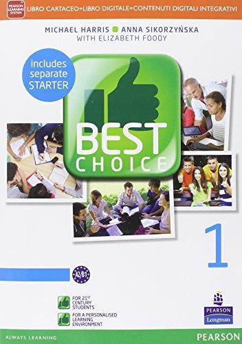 Best choice. Con Fascicolo. Con e-book. Con espansione online. Per le Scuole superiori: 1