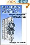 Building Product Models: Computer Env...