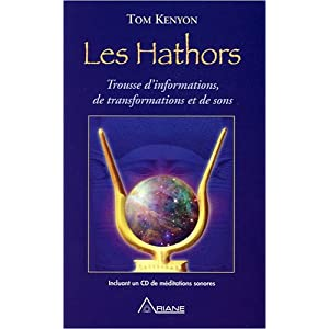 Les Hathors - Informations, transformations et sons (livre + CD)