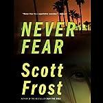 Never Fear | Scott Frost