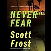 Never Fear | [Scott Frost]