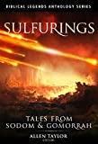 img - for Sulfurings: Tales from Sodom & Gomorrah (Biblical Legends Anthology Series Book 2) book / textbook / text book