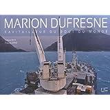 Marion Dufresne, ravitailleur du bout du monde