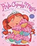 img - for Pink Cupcake Magic book / textbook / text book