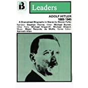Adolf Hitler: The Leaders Series (Dramatized) | [Steven Fuller]